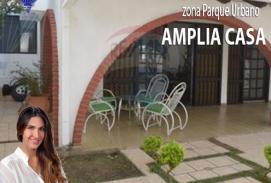 AMPLIA CASA Zona Parque Urbano