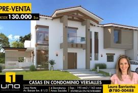 HERMOSAS CASAS EN PRE-VENTA en Condominio VERSALLES